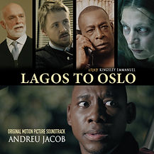 LAGOS TO OSLO (Norway & Lagos) 2021, A film by Kingsley systematic film production - Original Motion Picture Soundtrack ANDREU JACOB