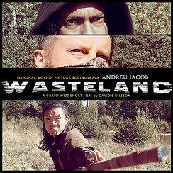 Wasteland (Sweden 2019) Original Motion Picture Soundtrack by ANDREU JACOB
