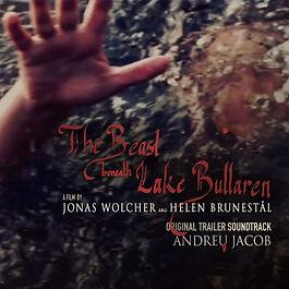 The Beast Beneath Lake Bullaren (Sweden 2021) Original Trailer Soundtrack by ANDREU JACOB