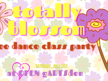 Totally BLOSSOM Free Dance Class Party