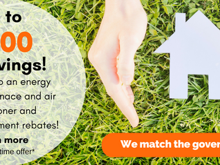 You can receive up to $1300 AND save on annual heating and cooling costs!