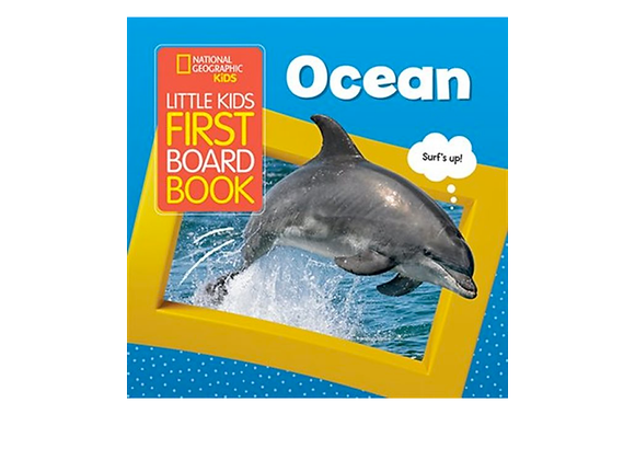 National Geographic's Little Kids First Board Book: Ocean
