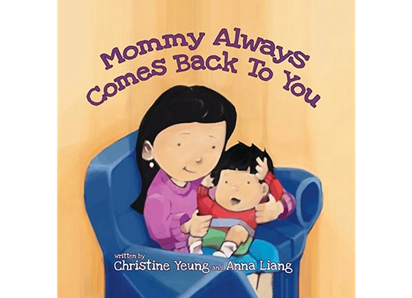 Mommy Always Comes Back To You