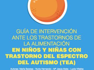 GUÍA DE INTERVENCIÓN ANTE LOS TRASTORNOS DE LA ALIMENTACIÓN EN NIÑOS Y NIÑAS CON TRASTORNO DEL ESPEC