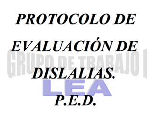 Protocolo de evaluación de dislalias