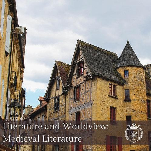 Literature & Worldview: Medieval Literature