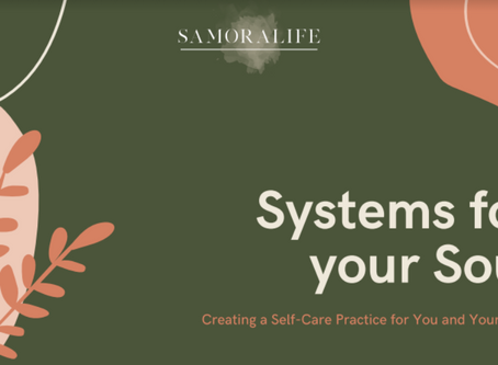 Systems for your Soul