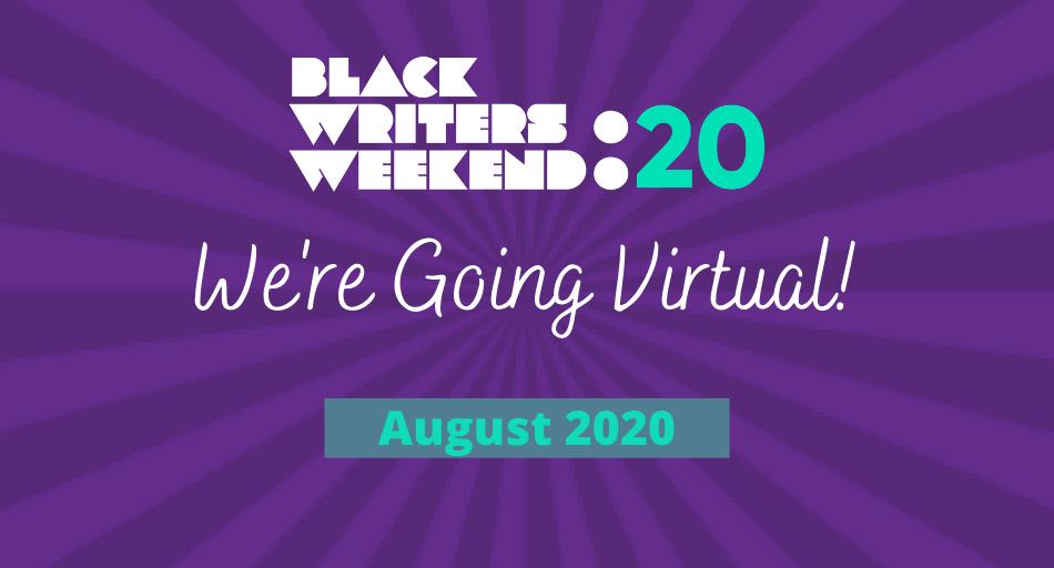 Black Writers Weekend Goes Digital!