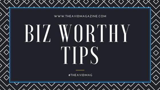 Biz Worthy Tips