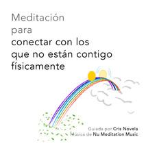 Meditación para conectar con los que no