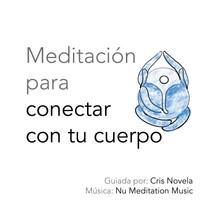 Meditación para conectar con tu cuerpo