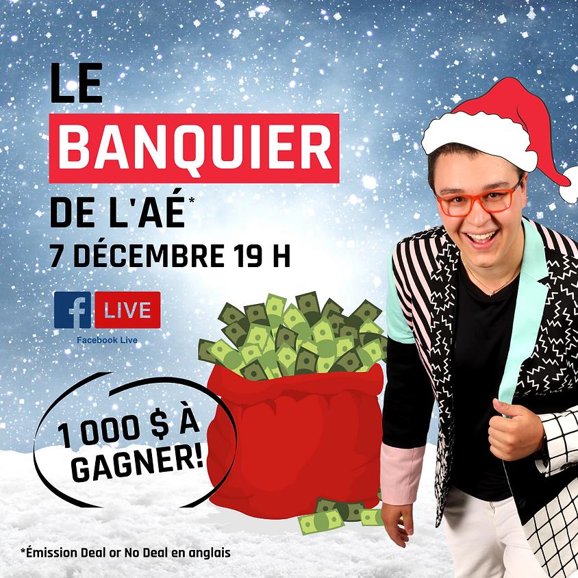 Le banquier de l'AÉ - Édition Noël