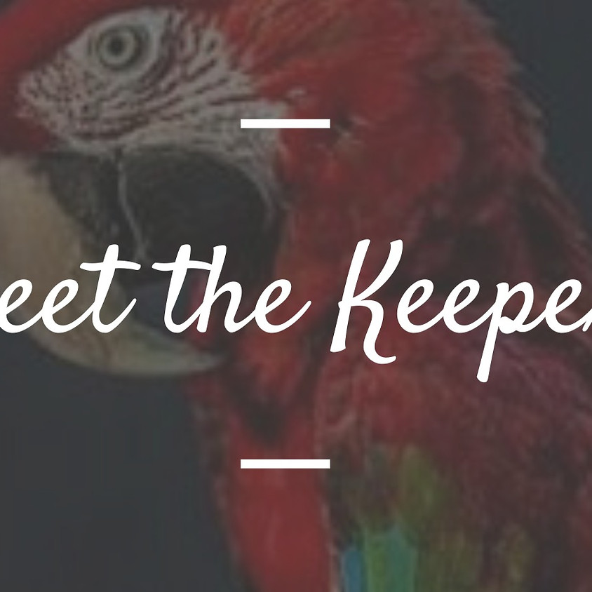 Meet The Keepers