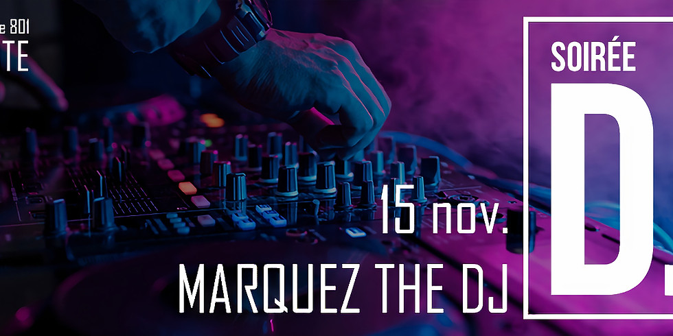 Soirée DJ - Marquez the DJ