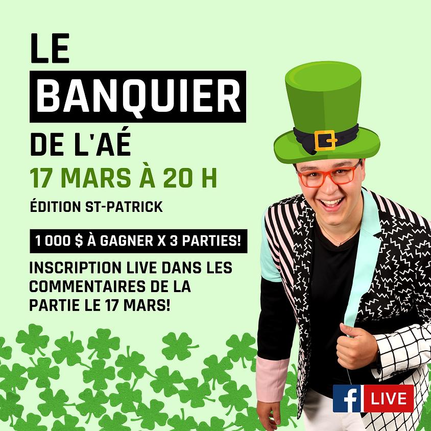 Le banquier de l'AÉ - Édition St-Patrick
