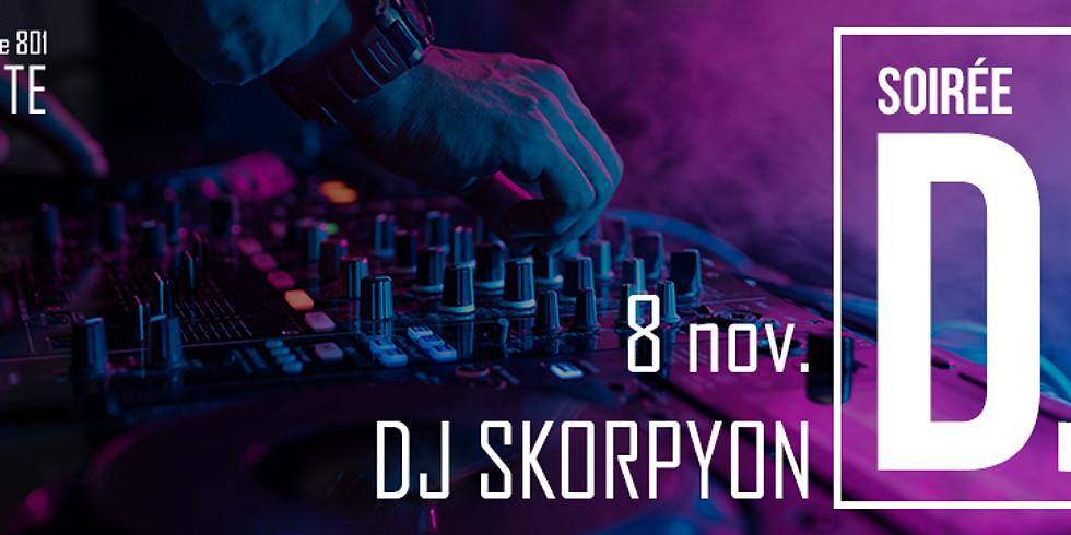 Soirée DJ - DJ Skorpyon