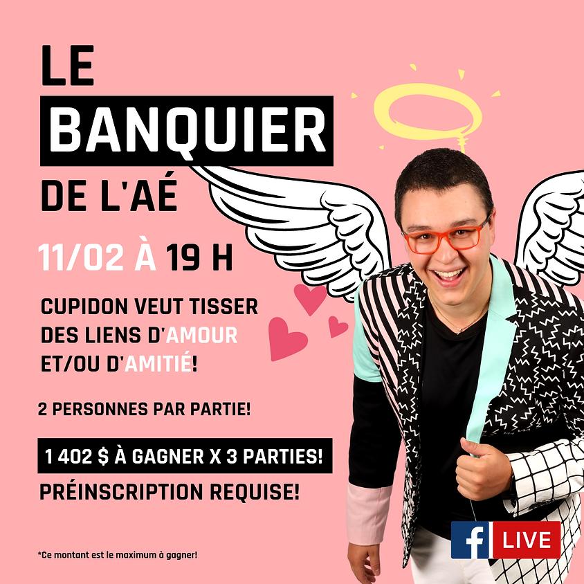 Le banquier de l'AÉ - Édition Saint-Valentin
