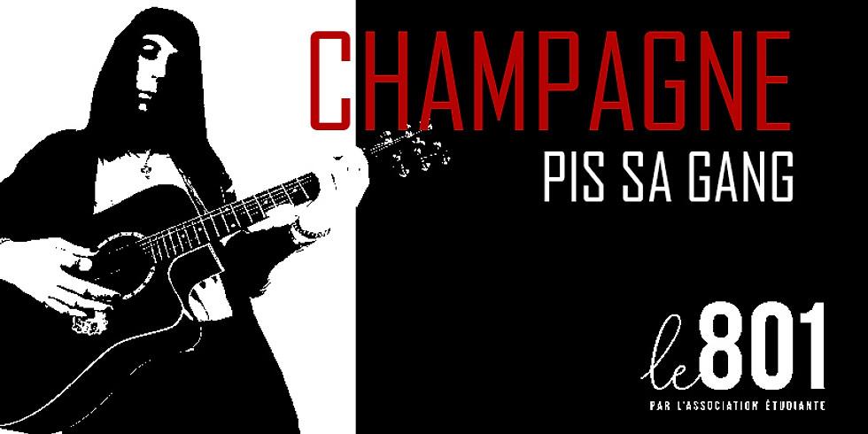 Champagne pis sa gang (1)