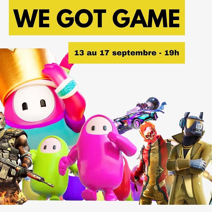 WE GOT GAME - Esports
