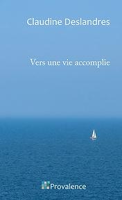 Vers une vie accomplie : un ouvrage simple et clair pour commencer à prendre sa vie en main.
