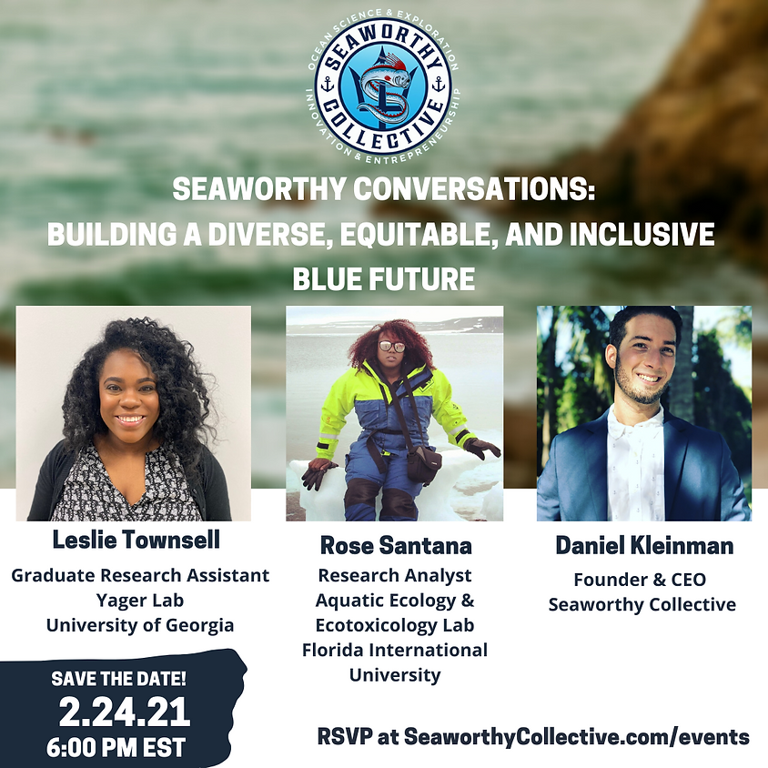 Seaworthy Conversations: Building a Diverse, Equitable, and Inclusive Blue Future