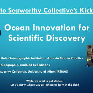 Ocean Innovation for Scientific Discovery - Seaworthy Collective's Launch Event