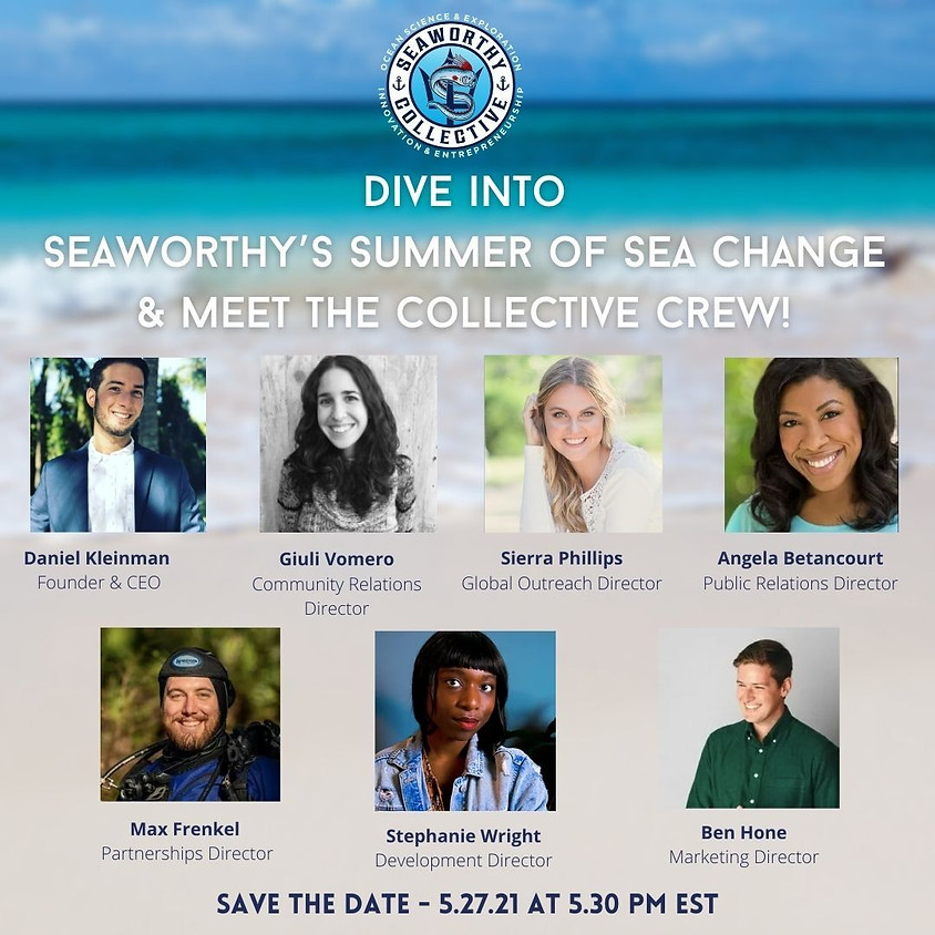 Dive Into Seaworthy's Summer of Sea Change & Meet The Collective Crew