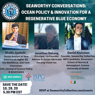 Seaworthy Conversations: Ocean Policy & Innovation for a Regenerative Blue Economy