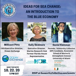 Ideas for Sea Change: An Introduction to The Blue Economy with OceanExchange & Marine Research Hub