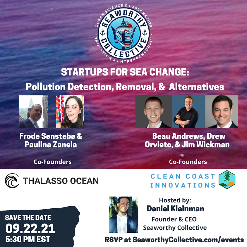 Startups for Sea Change: Pollution Detection, Removal, & Alternatives