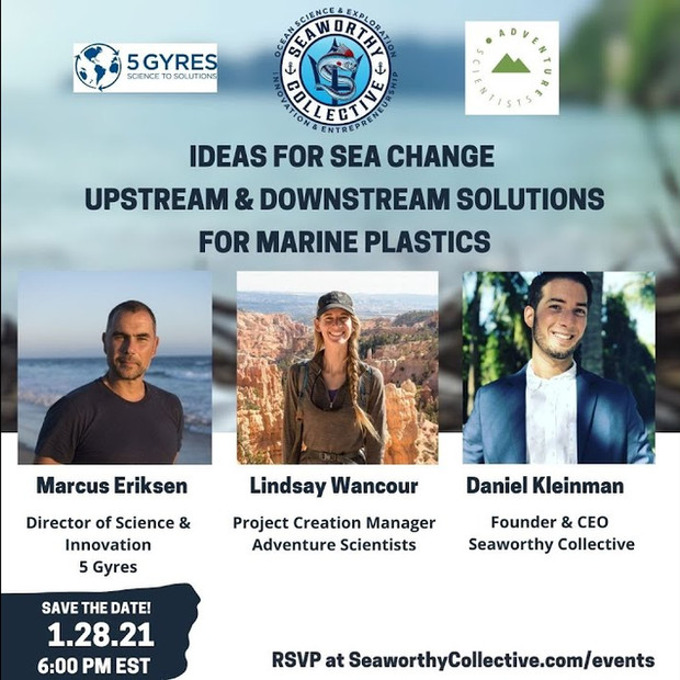 Ideas for Sea Change: Upstream & Downstream Solutions for Marine Plastics