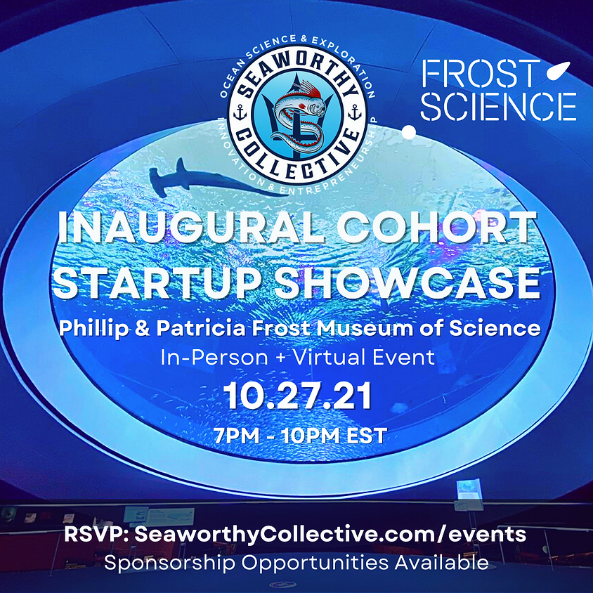 Seaworthy Collective's Inaugural Cohort Startup Showcase