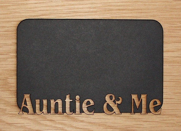 5x7 Auntie & Me mat INSERT fits into a picture frame