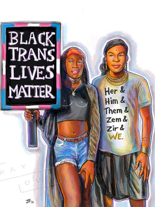 """Black Trans Lives Matter"" by James Falciano"