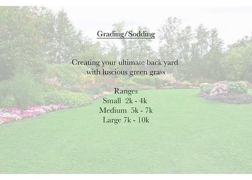 Grading or Sodding