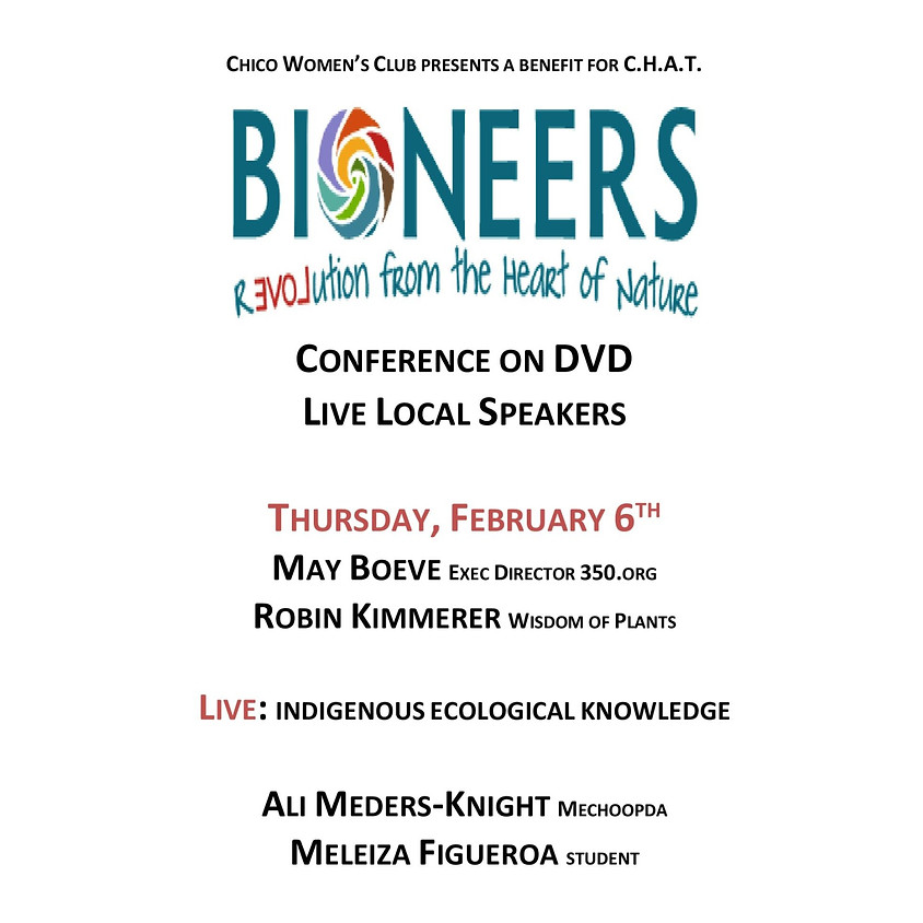 Bioneers Benefits for CHAT: Solutions on Environmental Issues, Week #3