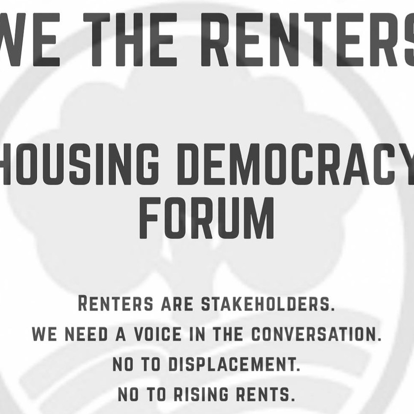 We The Renters: Housing Democracy and Tenants Rights Forum