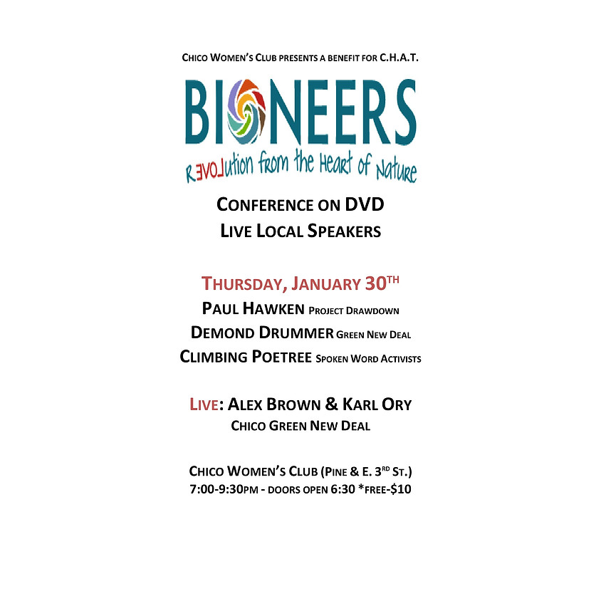 Bioneers Benefits for CHAT: Solutions on Environmental Issues, Week #2