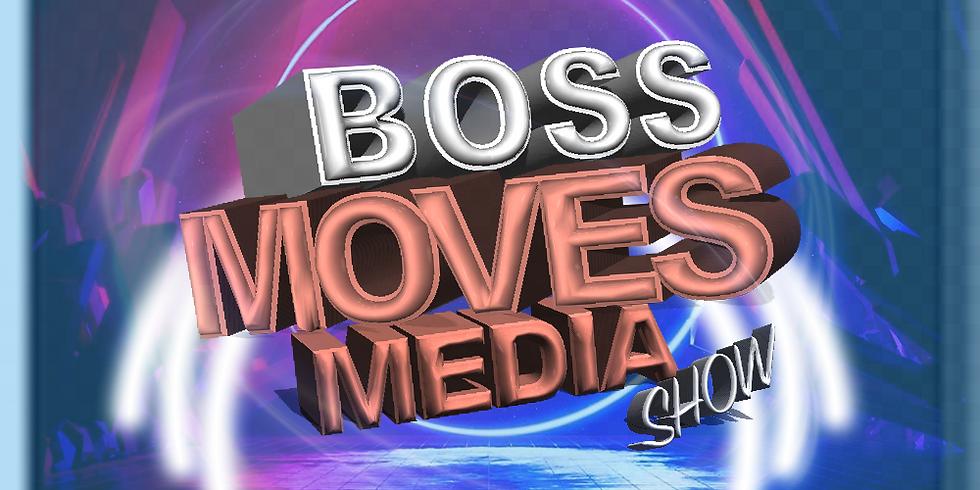 Boss Moves Media Show S2:E2