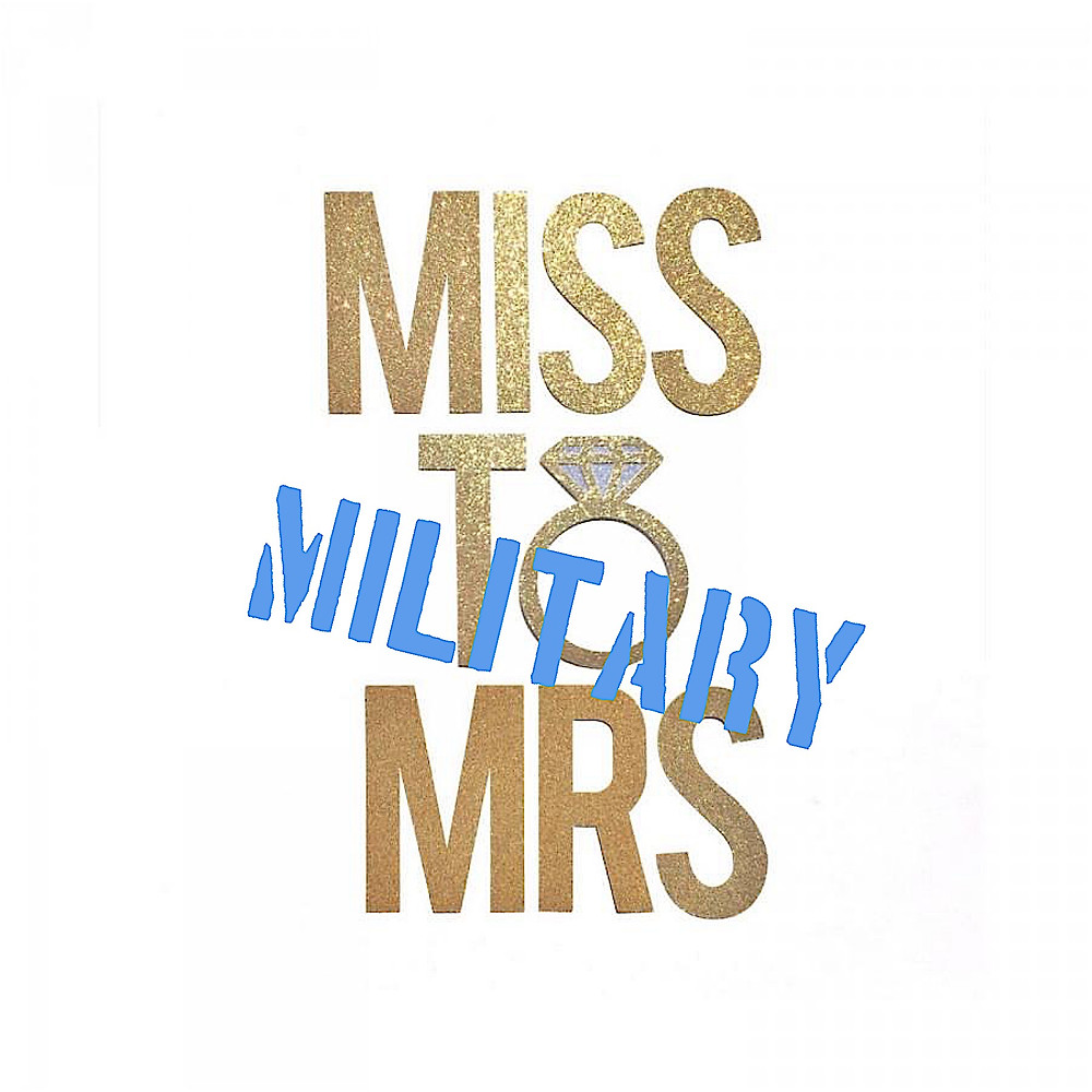 Miss to Military Mrs graphic