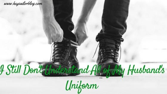 don't understand my husband's uniform