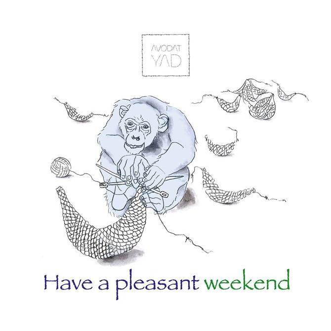 Have A Pleasant Weekend