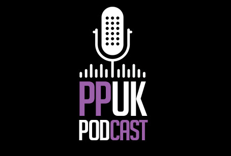 PPUK Podcast Episodes now available on Apple Podcasts and Google Podcasts