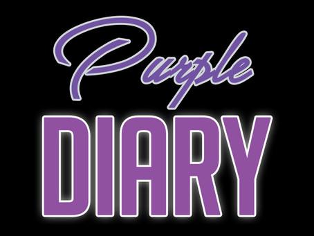 Purple Diary 5th - 8th June 2020
