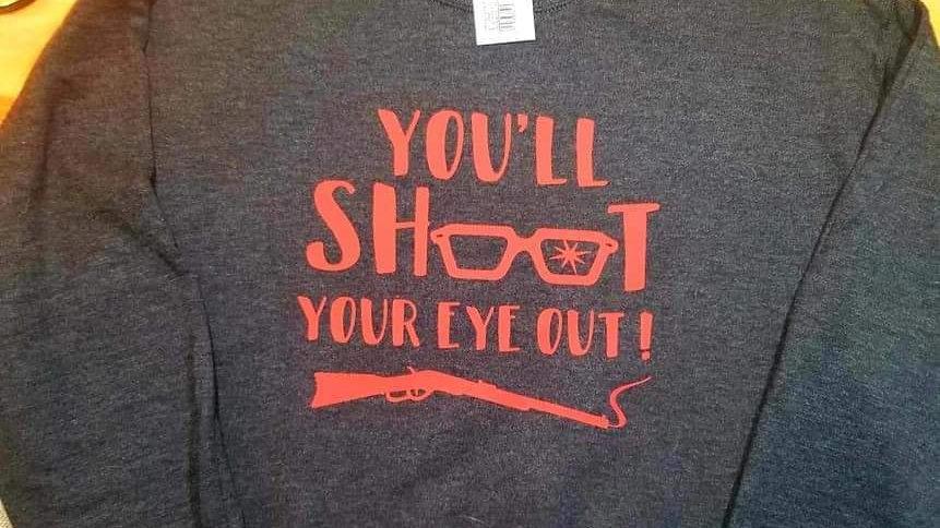 Shoot your eye out crew sweatshirt