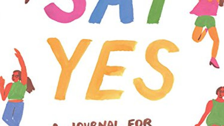 Say Yes A Journal For Dreaming