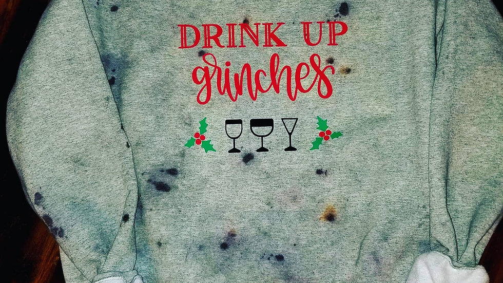 Drink up Grinches Distressed Crewneck Sweatshirt