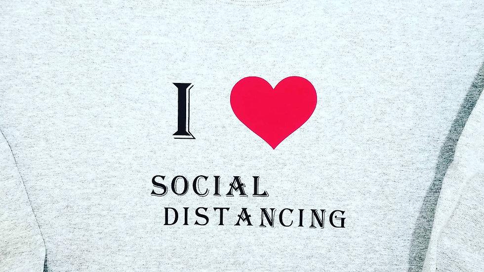 I Love Social Distancing Crewneck Sweatshirt
