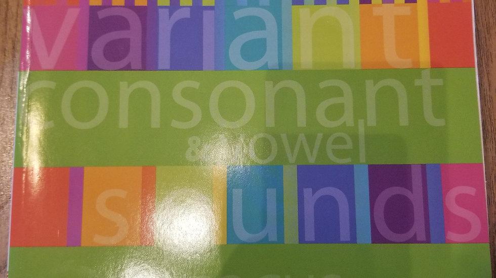 Variant Consonant & Vowel Sounds