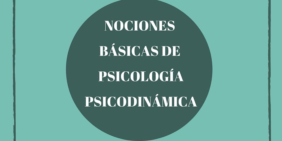 """""""Nociones de psicología Psicodinámica"""" - Encuentro virtual"""
